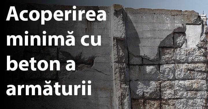 Acoperirea minimă cu beton a armăturii