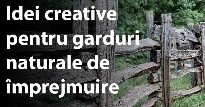 Idei creative pentru garduri naturale de împrejmuire